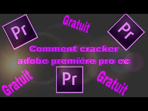 Comment cracker adobe première pro gratuit et a vie