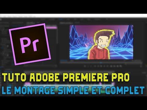 MONTER comme un PRO   TUTO Adobe Premiere Pro [2020]