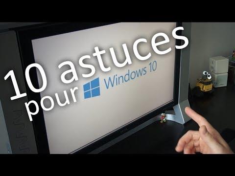 10 astuces pour Windows 10 !