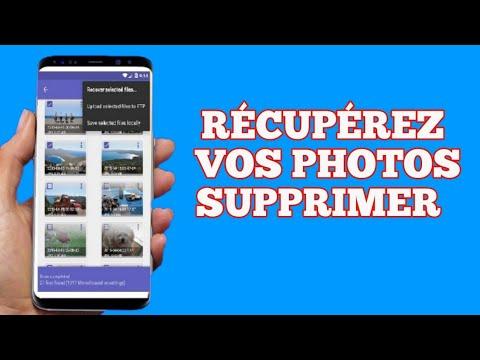 Comment récupérer des photos supprimer de votre téléphone