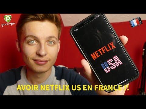 PureVPN : Regardez tous le catalogue Netflix US en France !!