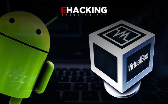 Comment installer Android 9.0 sur VirtualBox pour le piratage