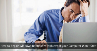 How to Repair Windows Bootloader Problems if your Computer Won't Start