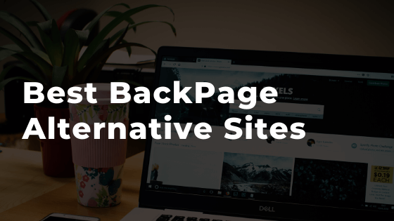 7 meilleurs sites alternatifs de backpage en 2020 - 100% légal