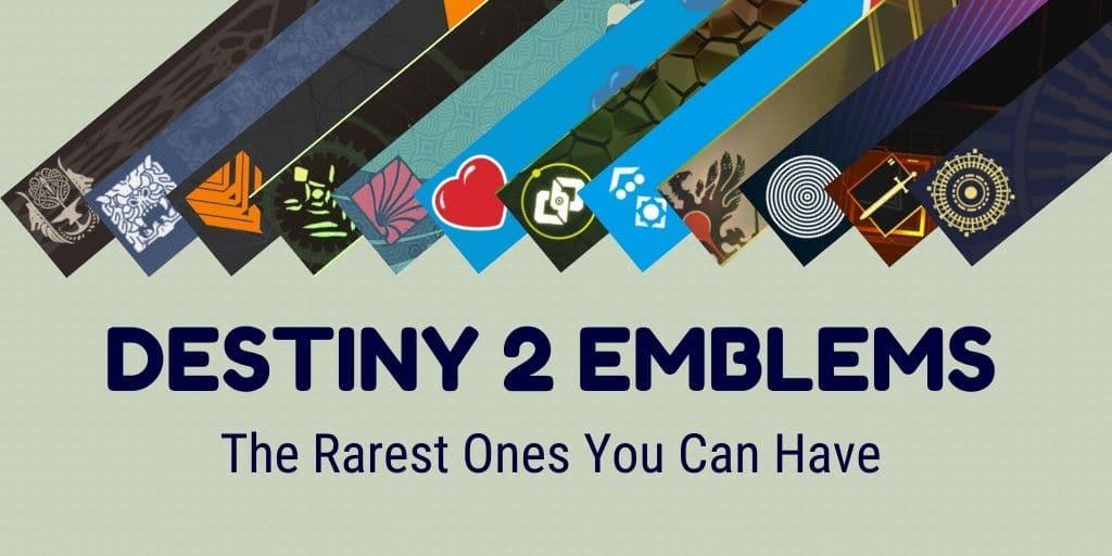 Destiny 2 Emblems