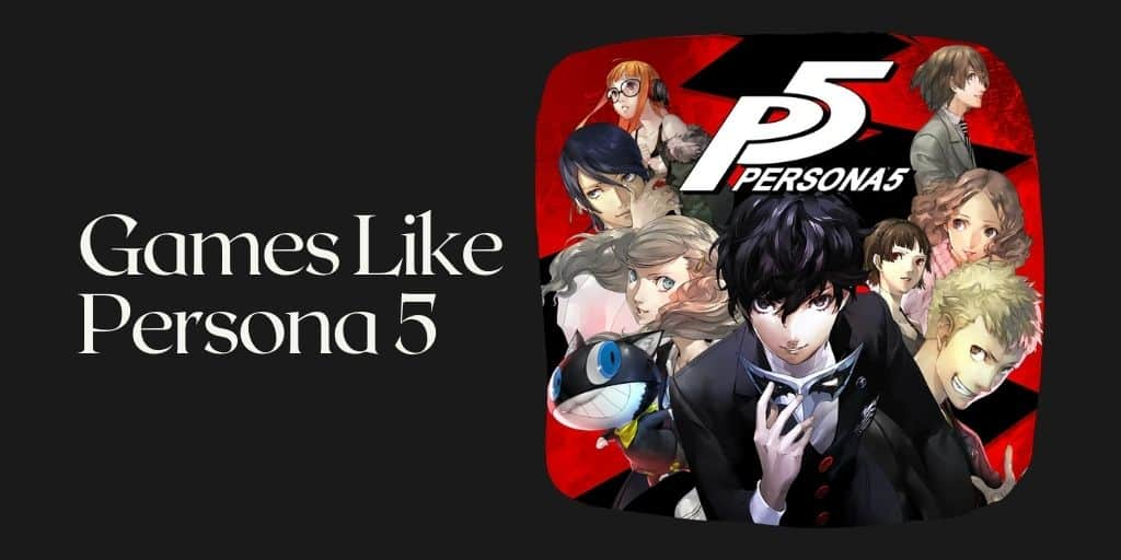 Games Like Persona 5