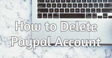 [Solved 2021] Comment supprimer un compte Paypal