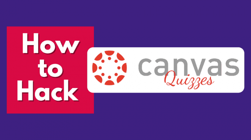 How to Hack Canvas Quizzes