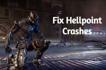 [Solved 2021] Comment réparer les crashs Hellpoint, les erreurs, les problèmes et les problèmes de performances