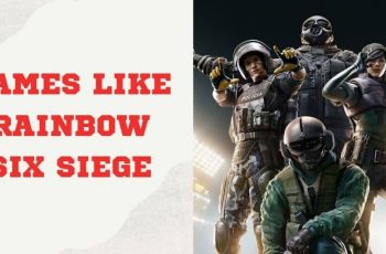 Games Like Rainbow Six Siege