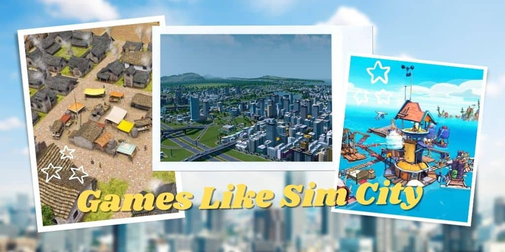 Games Like Sim City