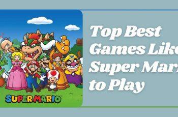 Games Like Super Mario