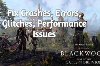 [Solved 2021] Comment réparer Elder Scrolls en ligne Crashes, erreurs, problèmes, problèmes de performances