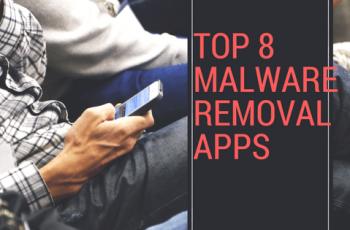 Top 8 des meilleurs outils et applications de suppression de logiciels malveillants