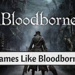 Games Like Bloodborne