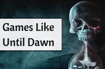 Games Like Until Dawn