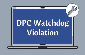 DPC Watchdog Violation Windows 10