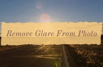 Remove Glare From Photo